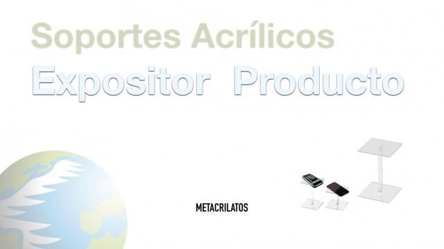 Expositor Producto – Soportes Acrílicos