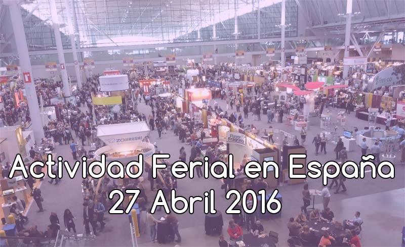 Ferias en España al 27 de Abril