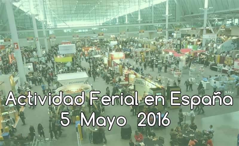 Ferias en España al 5 de Mayo