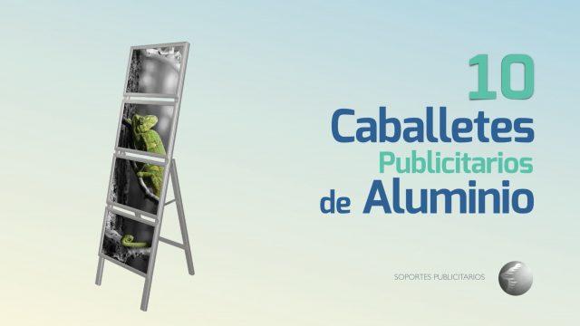 Los 10 Mejores Caballetes de Aluminio para Publicidad