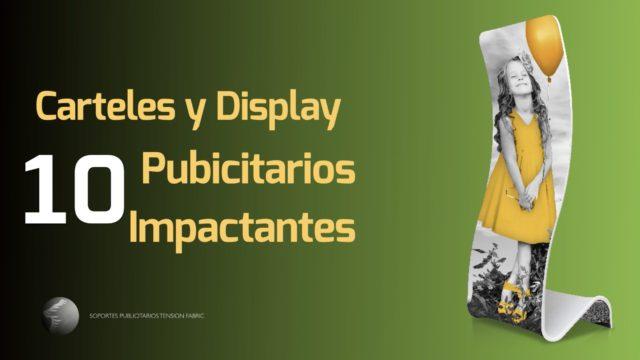 10 carteles display publicitarios impactantes